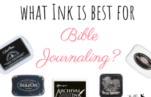 Stamping Ink for Bible Journaling – A Definitive Guide