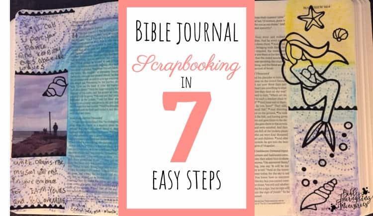 Bible Journal Scrapbooking in Seven Simple Steps