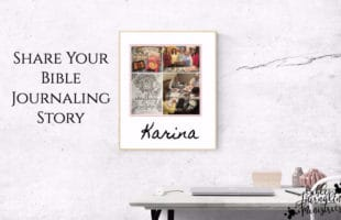 Karinas's Bible Journaling Story