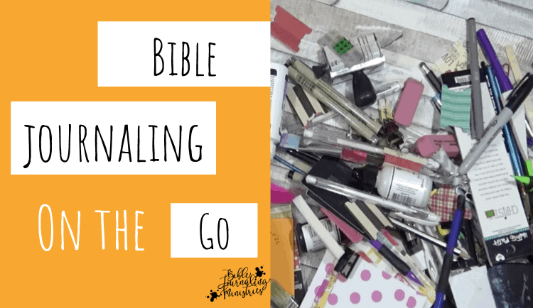 What's In My Bible Journaling Bag?