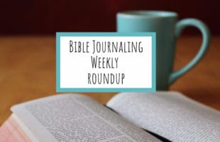 Bible Journaling for the Week of April 9th 2017