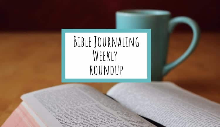 Bible Journaling for the Week of April 23rd 2017