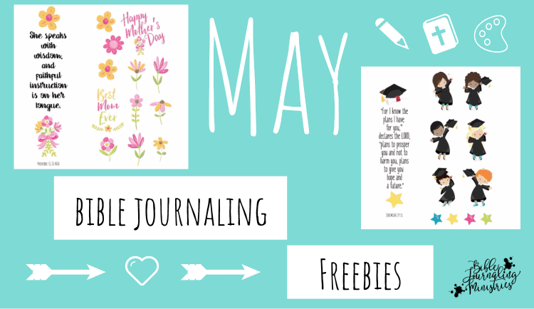 May Bible Journaling Freebies Are Here!!!