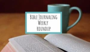 Bible Journaling in the books of Genesis, Psalms, Isaiah, Matthew, and Proverbs