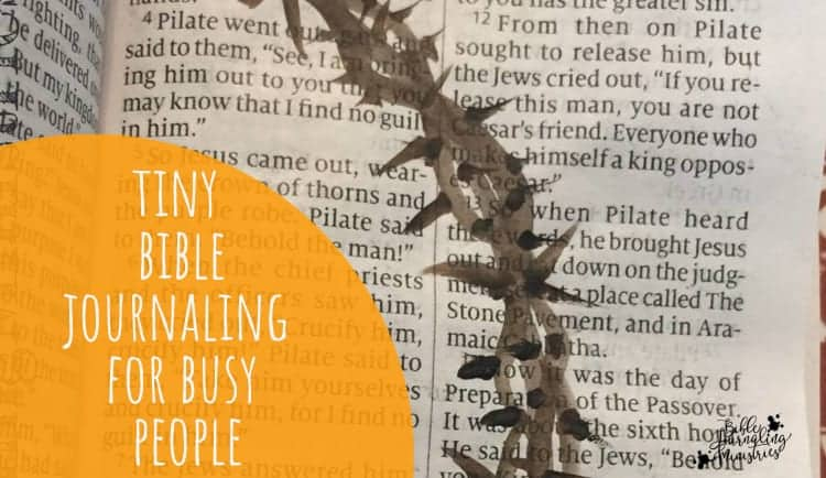 tiny bible journaling for busy people