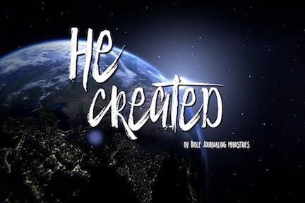 He Created Bible Journaling Devotional
