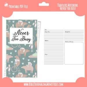 Never Too Busy Traveler's Notebook Insert