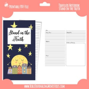 Stand In The Truth Traveler's Notebook Insert
