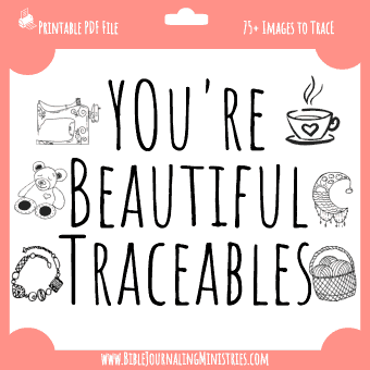 You're Beautiful Big Traceables