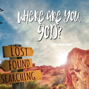 Where Are You God? Finding God in the Silence Bible Journaling Study