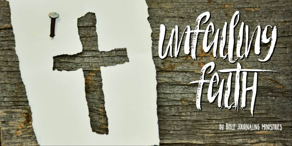 Unfailing Faith Momentum Bible Journaling Devotional for July