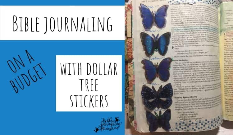 Bible Journaling On a Budget With Dollar Tree Stickers