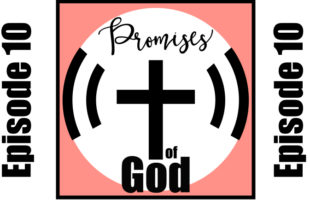 Episode 010: God Loves You More Than You Can Fathom