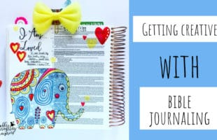 Getting Creative With Bible Journaling