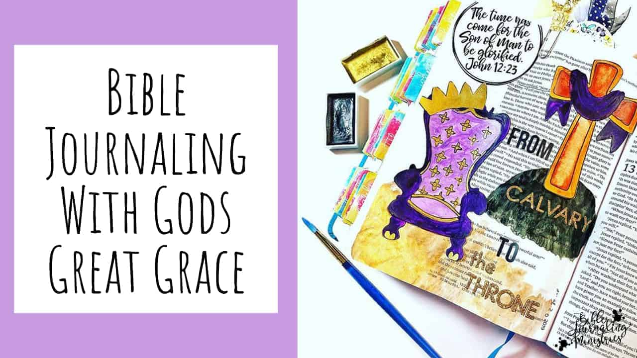 Bible Journaling With Gods Great Grace