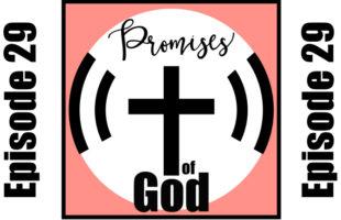 Episode 029: God Carries His Children