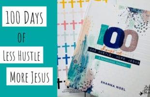 100 Days Devotional Journal- Less Hustle More Jesus