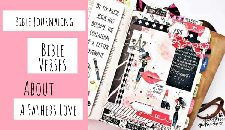 Bible Journaling Bible Verses About A Fathers Love