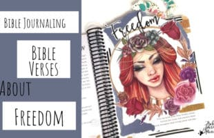 Bible Journaling Bible Verses About Freedom