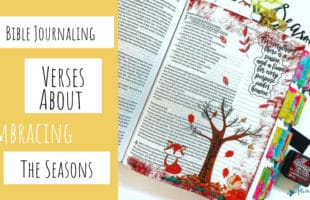 Bible Journaling Bible Verses About Embracing the Seasons