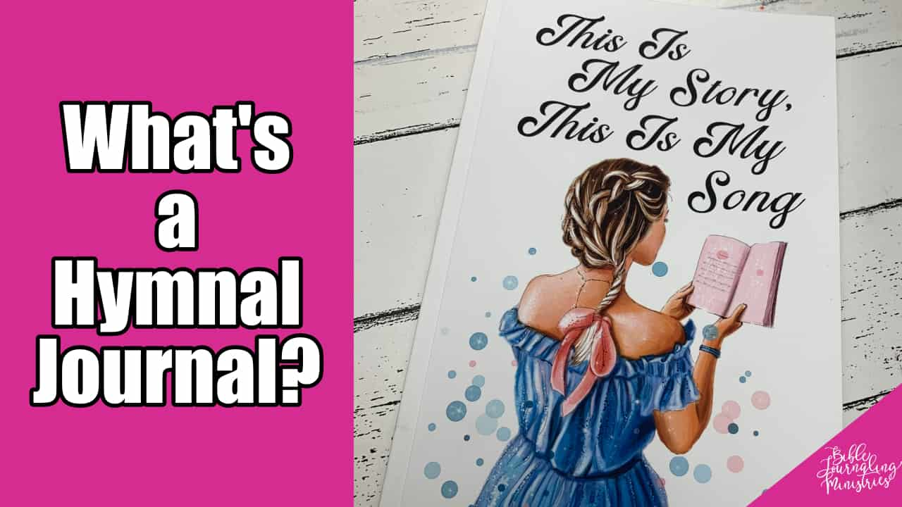 What's a Hymnal Journal?