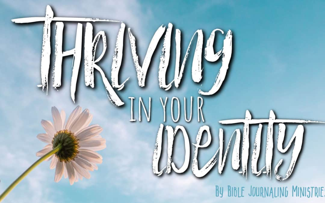 Thriving in Your Identity in Christ