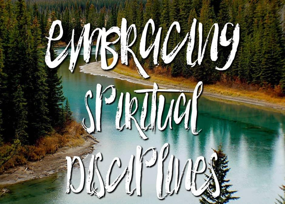 11 Spiritual Disciplines