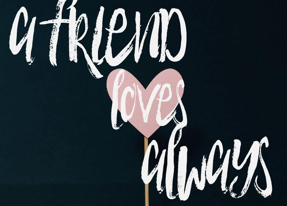 30 Verses About a Friends Love