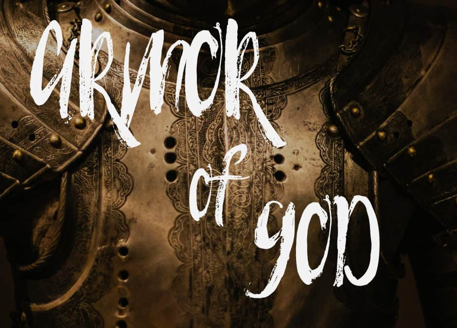 30 Verses About the Armor of God